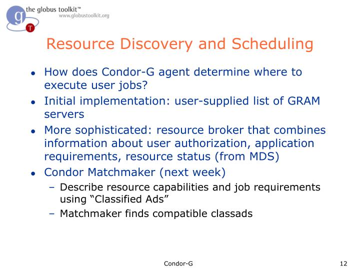 Resource Discovery and Scheduling