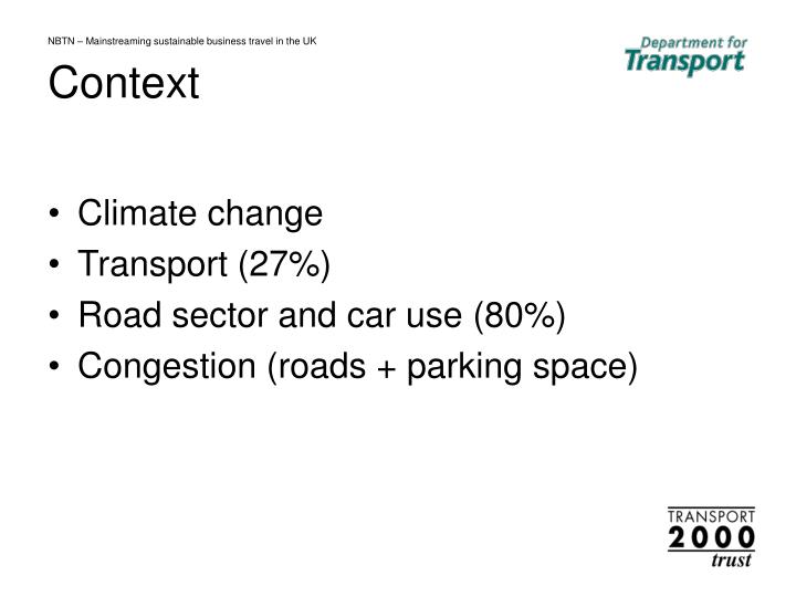 Nbtn mainstreaming sustainable business travel in the uk context