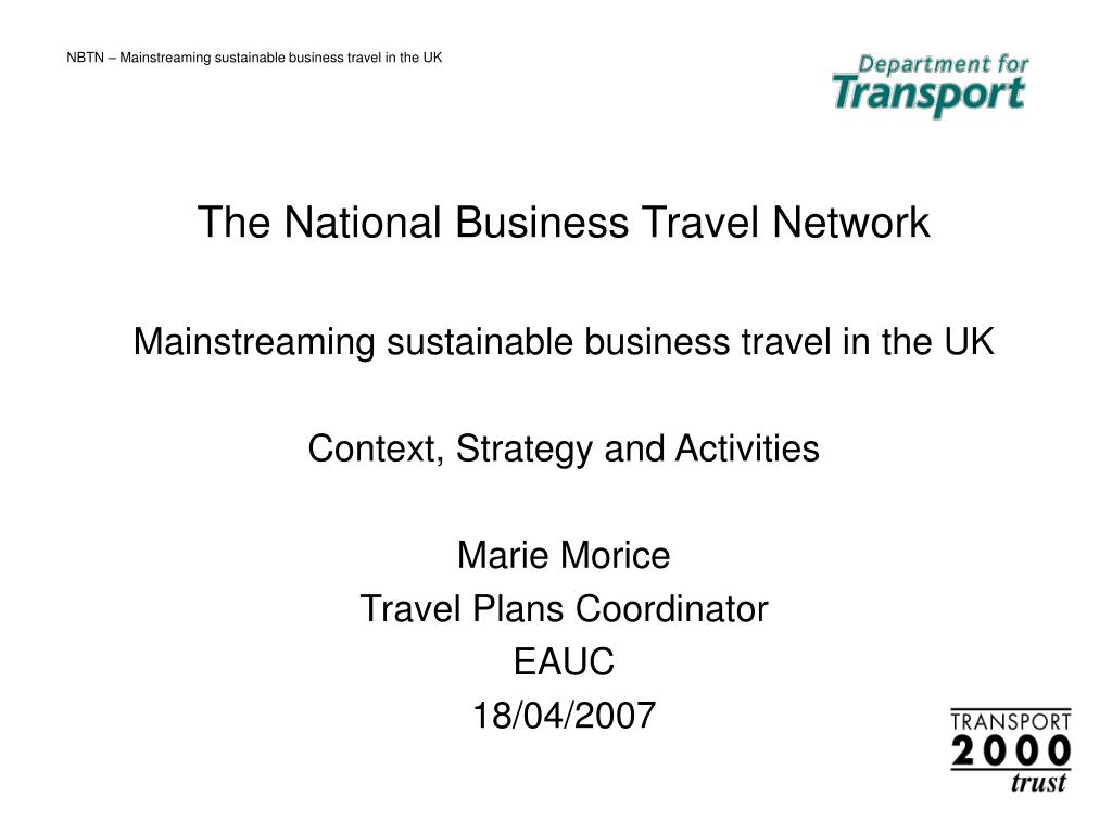 nbtn mainstreaming sustainable business travel in the uk l.