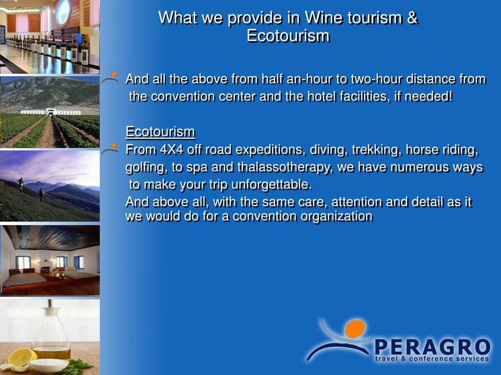 What we provide in Wine tourism & Ecotourism