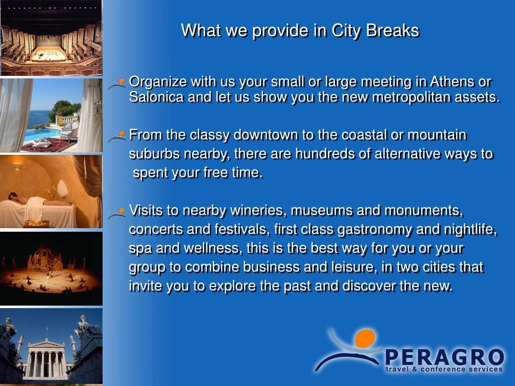 What we provide in City Breaks