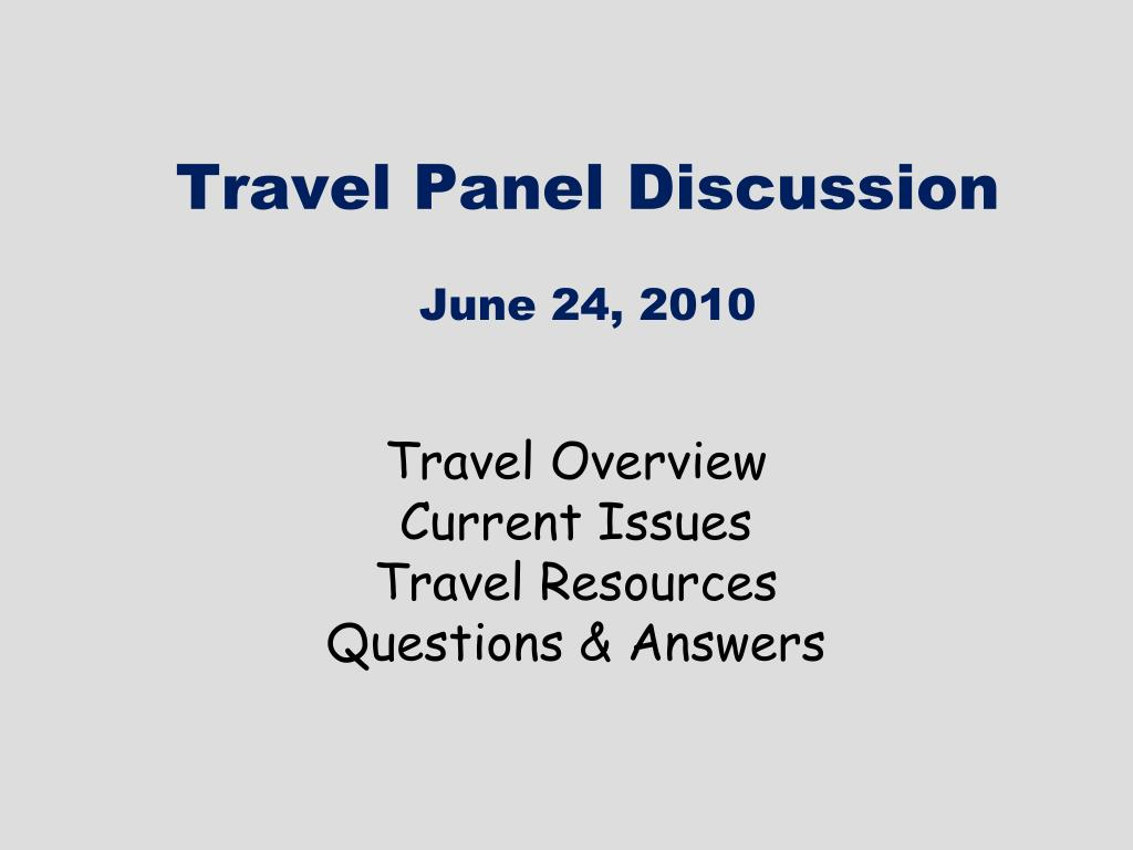 travel panel discussion june 24 2010 l.