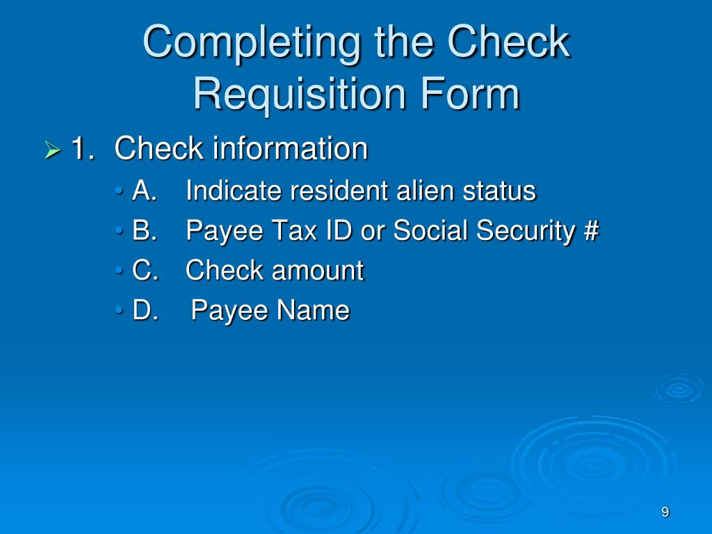 Completing the Check Requisition Form