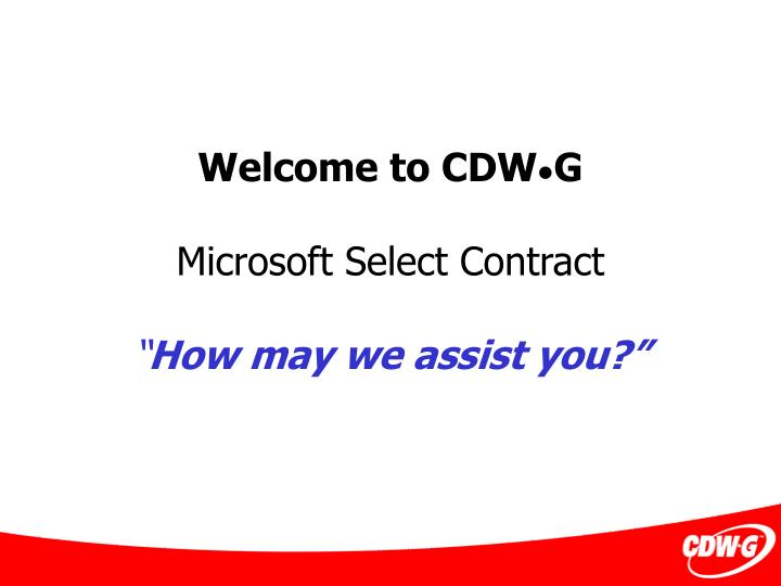 welcome to cdw g microsoft select contract how may we assist you n.