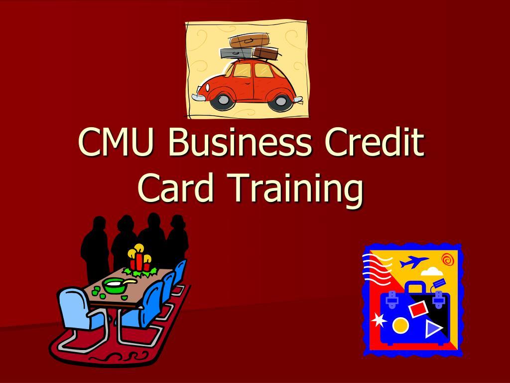 cmu business credit card training l.