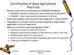certification of good agricultural practices49