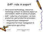 gap role in export