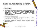 residue monitoring system