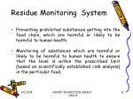 residue monitoring system11