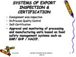 systems of export inspection certification