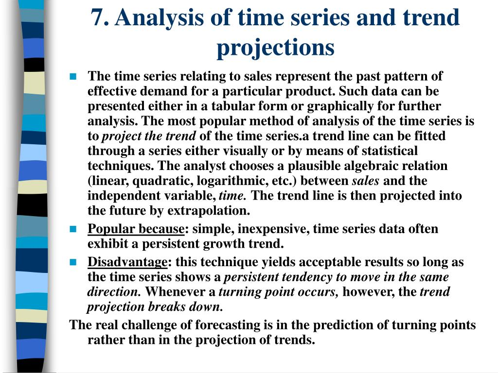 7. Analysis of time series and trend projections