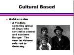 cultural based30