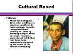 cultural based31