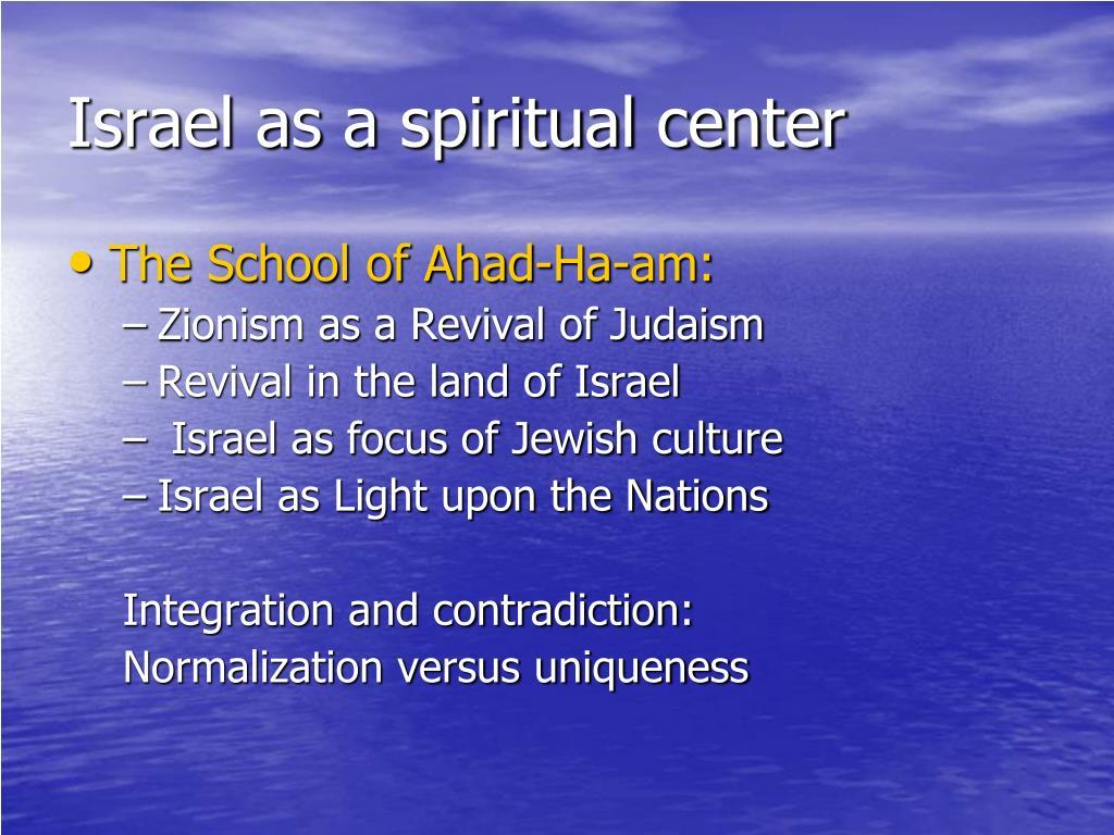 Israel as a spiritual center