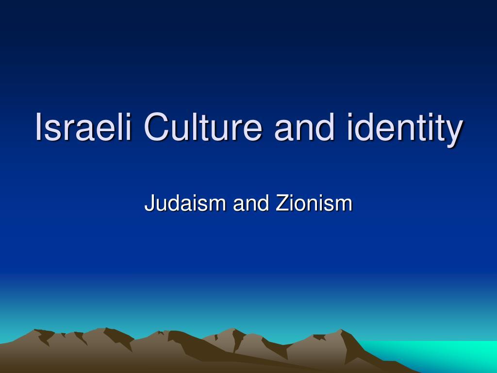 israeli culture and identity l.