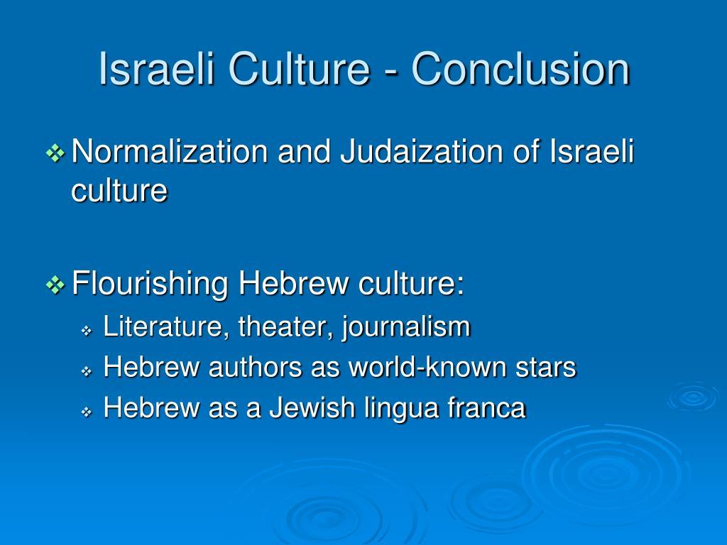 Israeli Culture - Conclusion