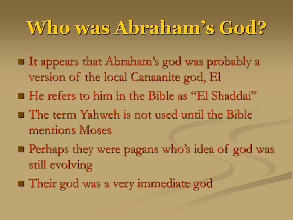 Who was Abraham's God?
