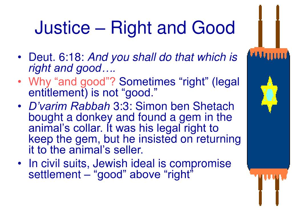 Justice – Right and Good