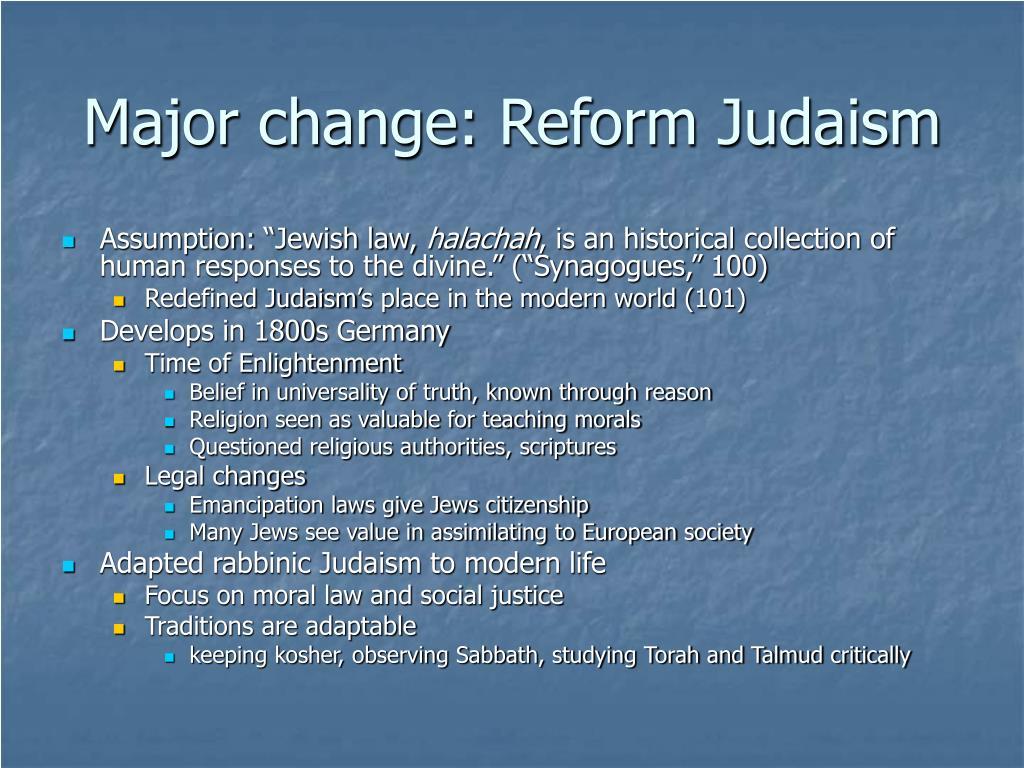 Major change: Reform Judaism