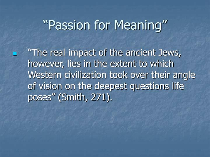 Passion for meaning