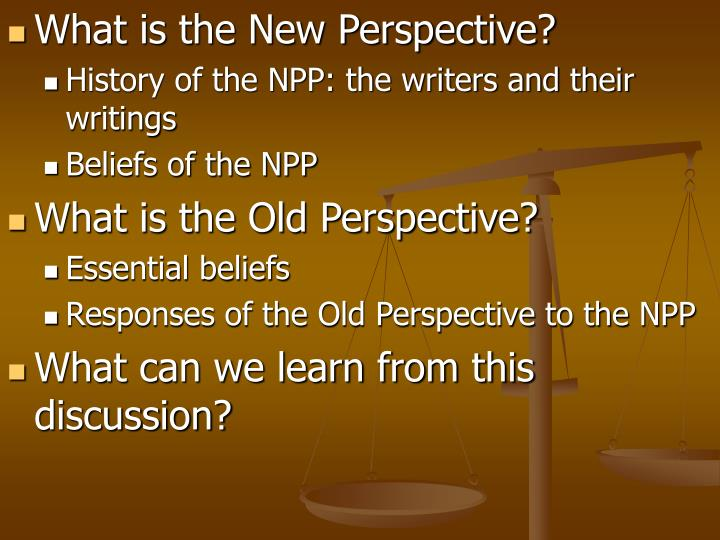 What is the New Perspective?