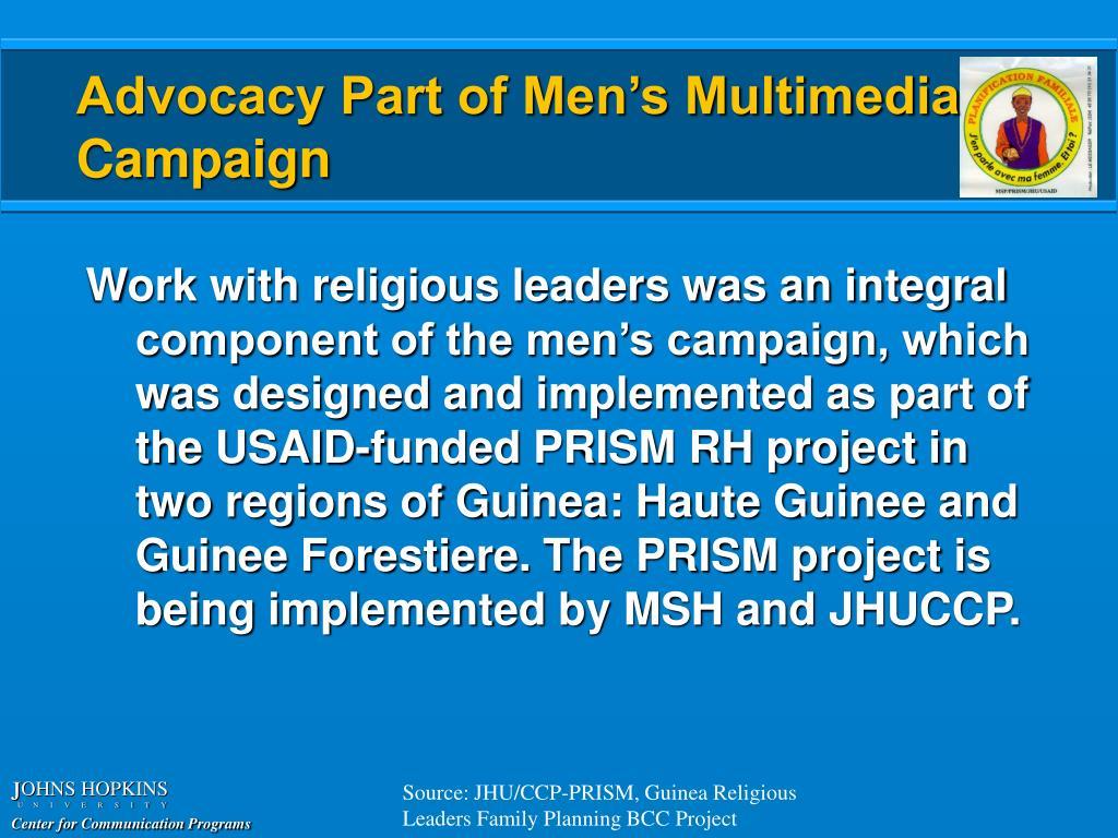 Advocacy Part of Men's Multimedia Campaign