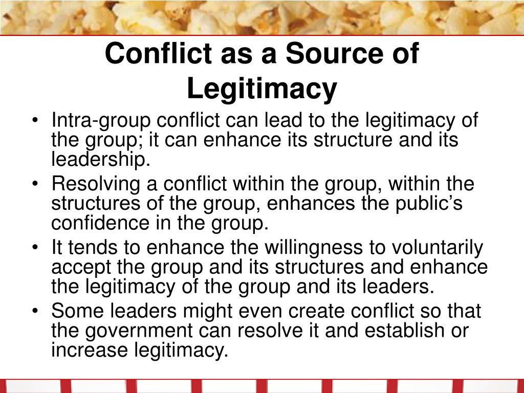 Conflict as a Source of Legitimacy
