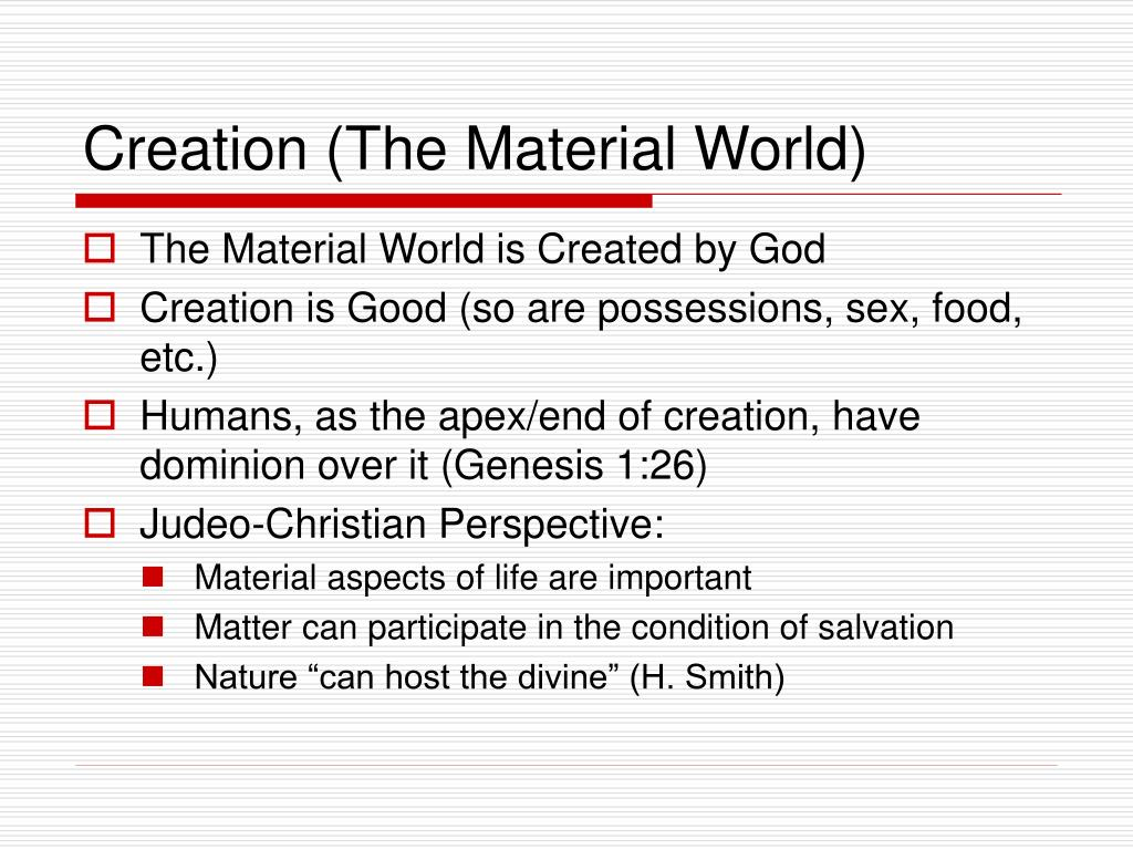 Creation (The Material World)