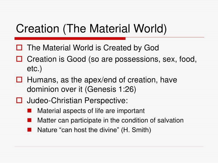 Creation the material world