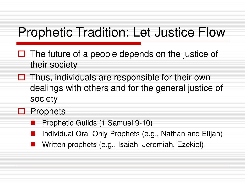 Prophetic Tradition: Let Justice Flow