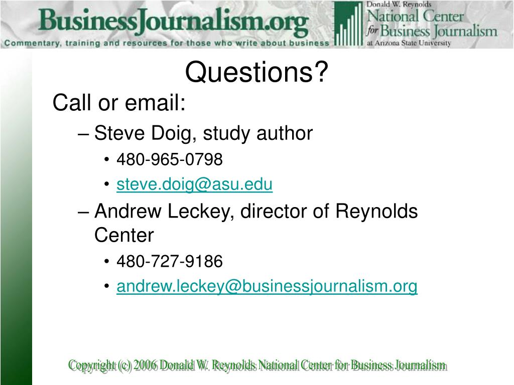 Call or email:
