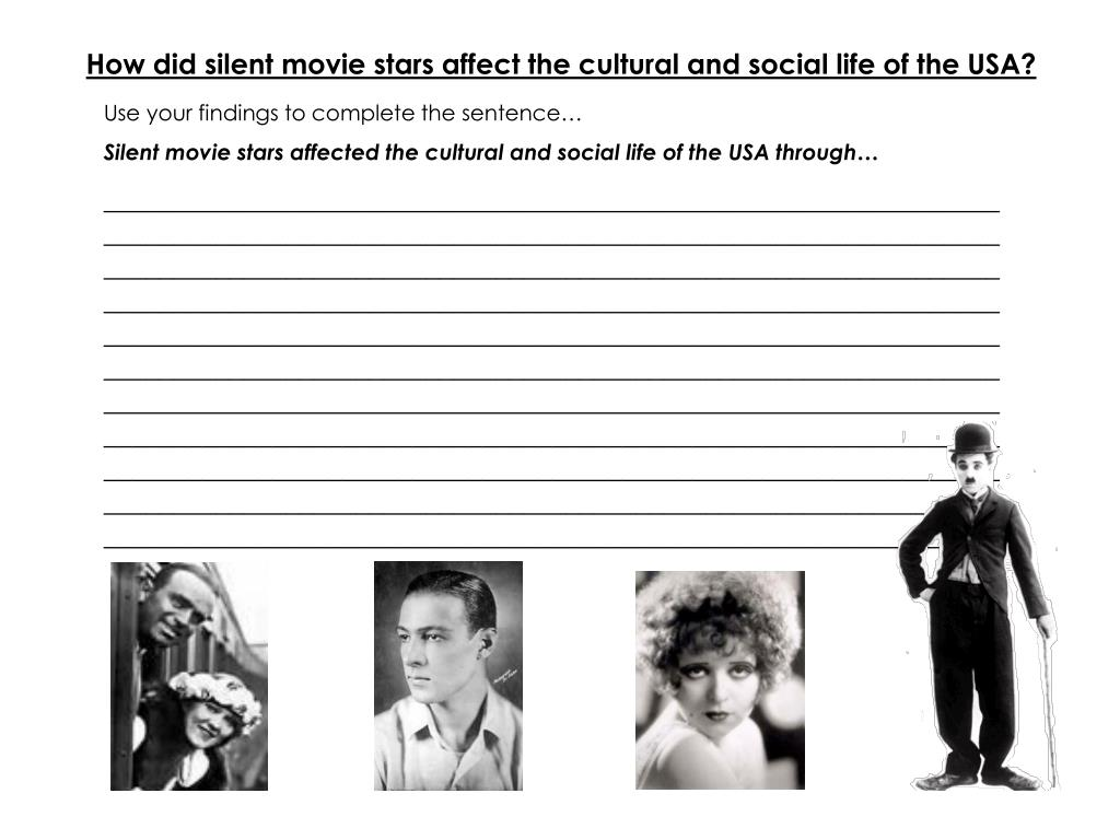 How did silent movie stars affect the cultural and social life of the USA?