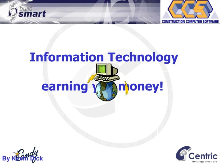 information technology earning you money n.