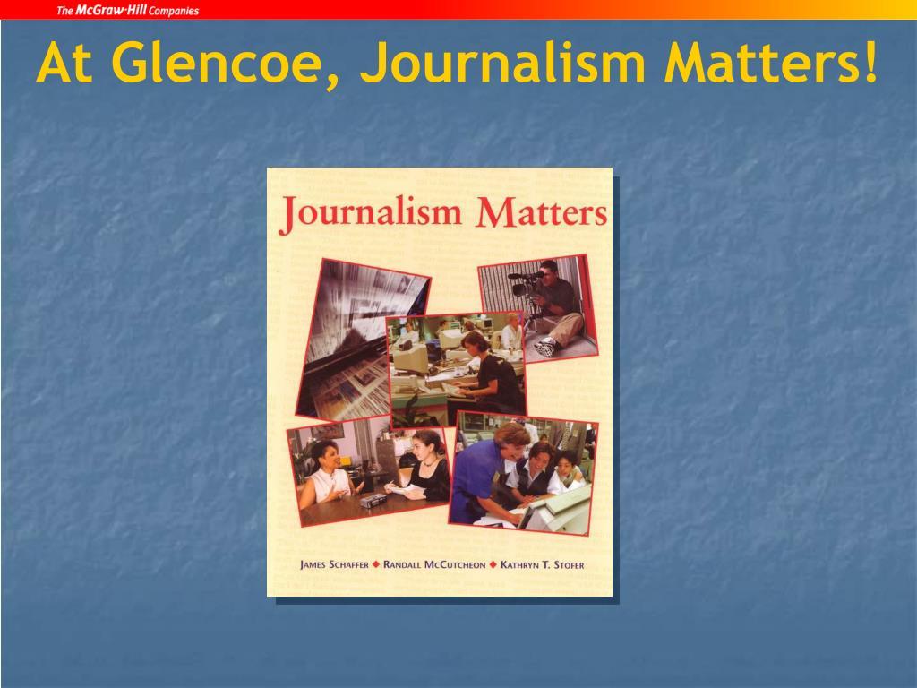 At Glencoe, Journalism Matters!