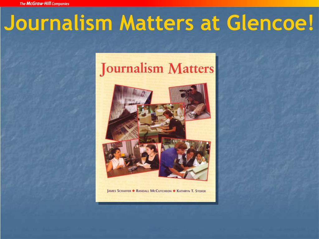 Journalism Matters at Glencoe!