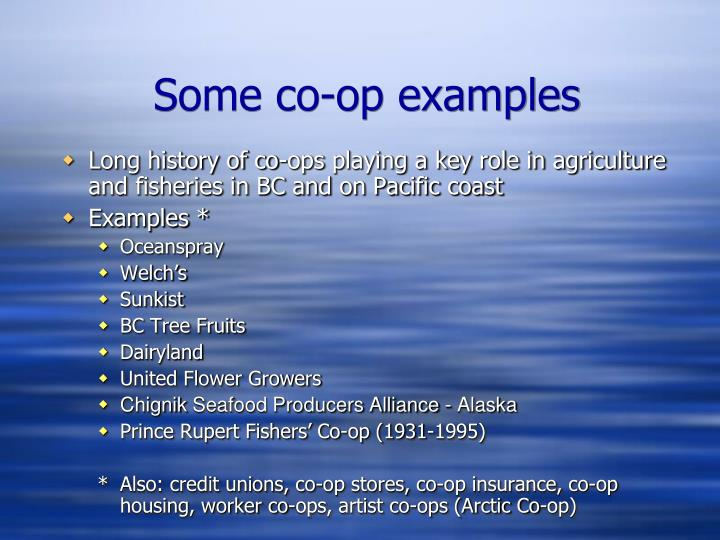 Some co-op examples