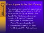 press agents the 19th century