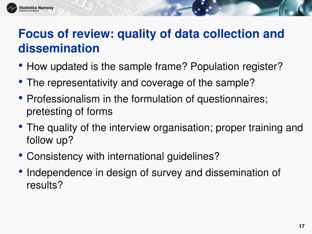 Focus of review: quality of data collection and dissemination