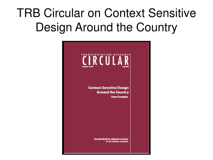 trb circular on context sensitive design around the country n.