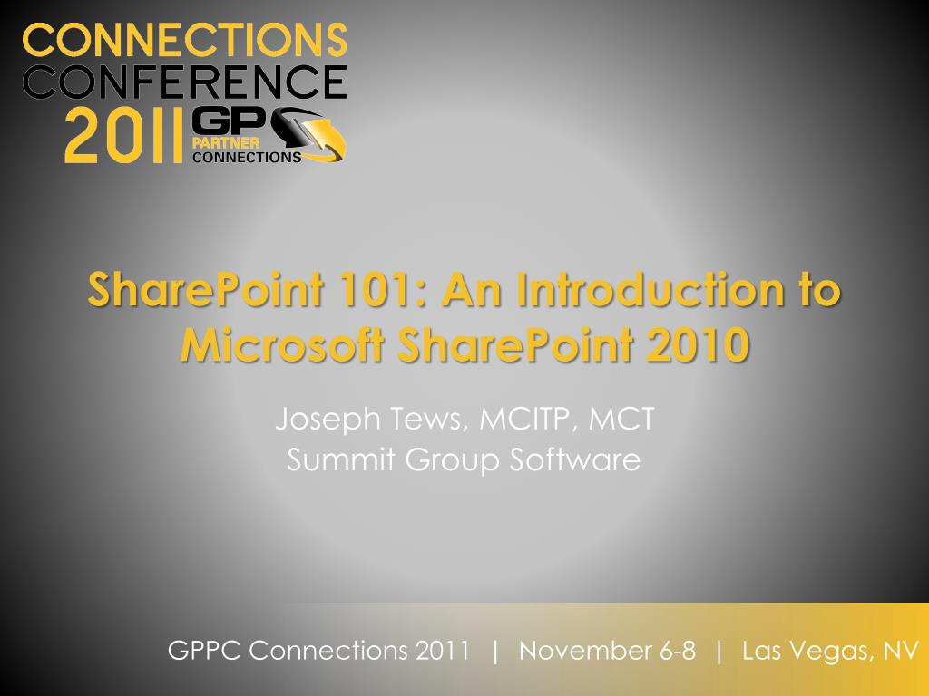 sharepoint 101 an introduction to microsoft sharepoint 2010 l.
