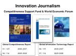 innovation journalism competitiveness support fund world economic forum