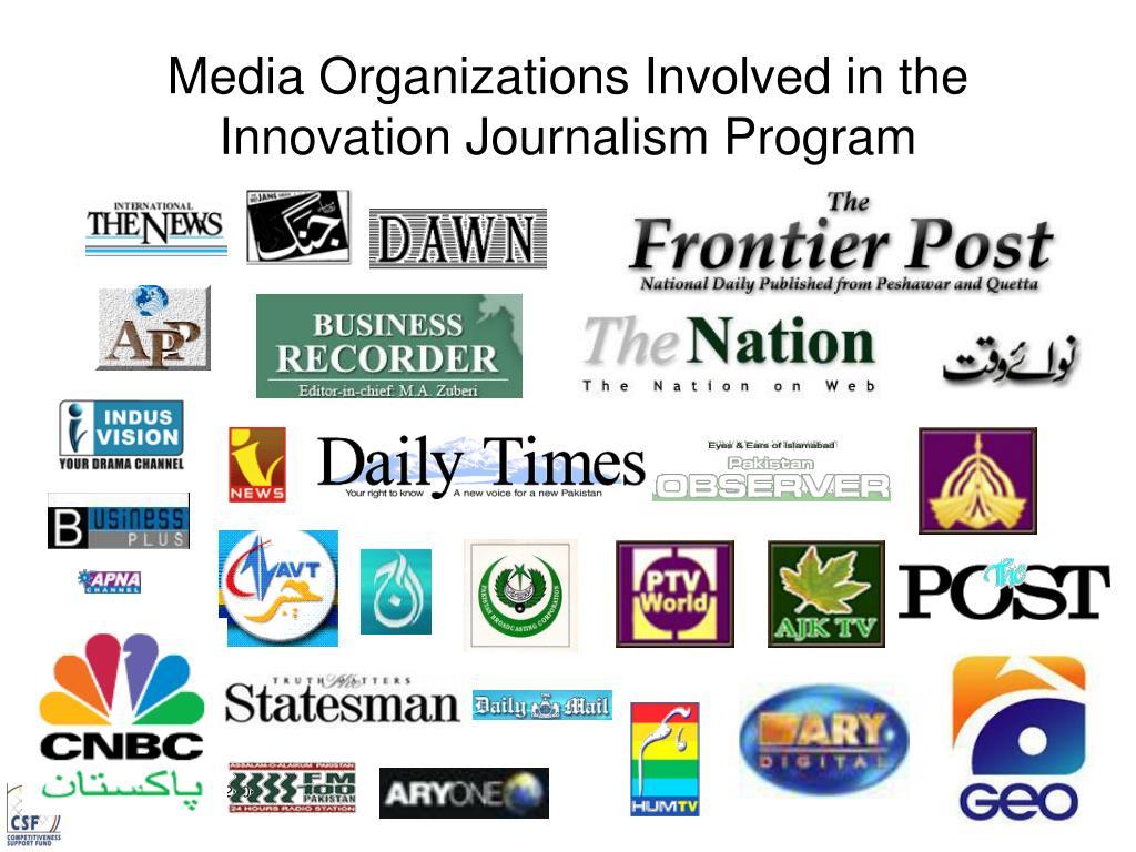 Media Organizations Involved in the