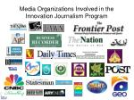 media organizations involved in the innovation journalism program