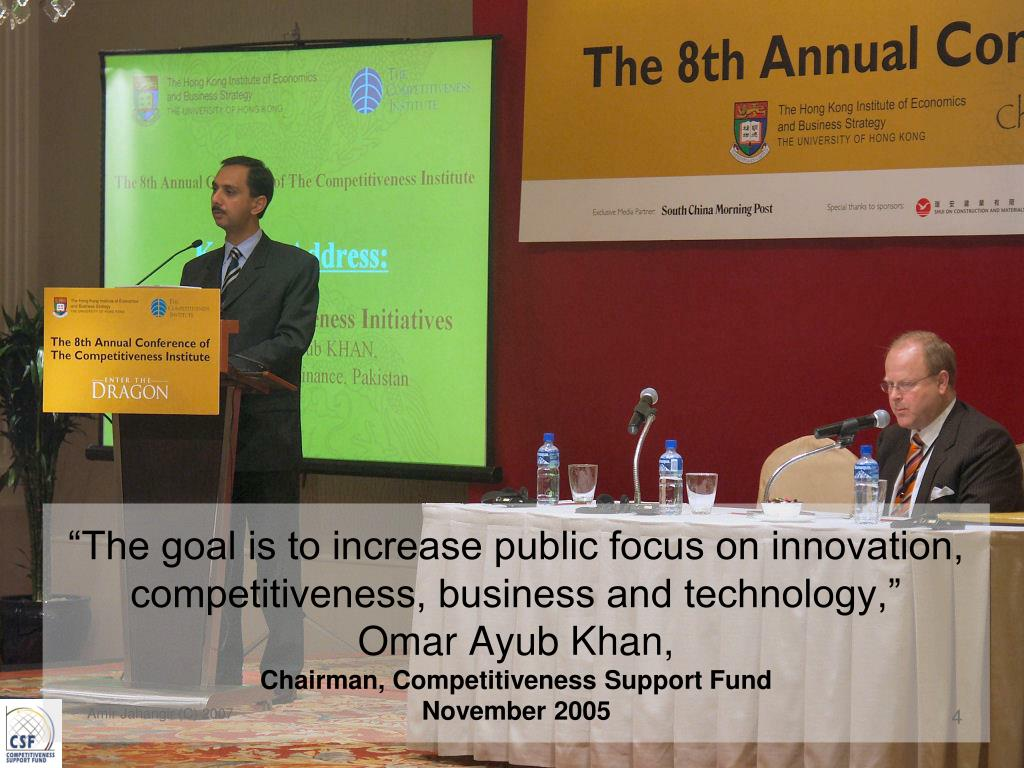 """""""The goal is to increase public focus on innovation, competitiveness, business and technology,"""""""