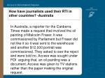 how have journalists used their rti in other countries australia