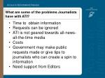 what are some of the problems journalists have with ati