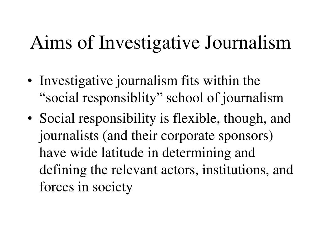 Aims of Investigative Journalism