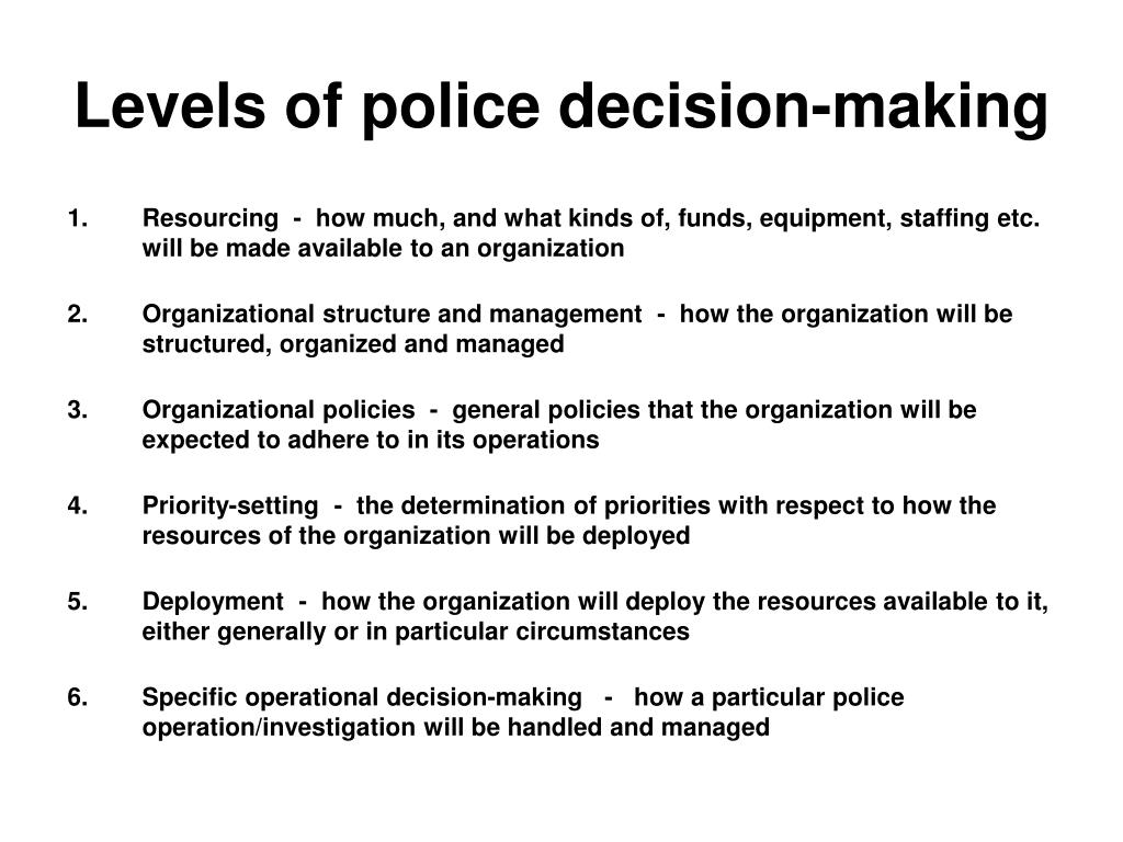 Levels of police decision-making