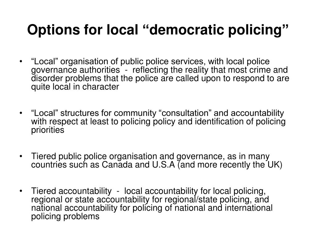 """Options for local """"democratic policing"""""""