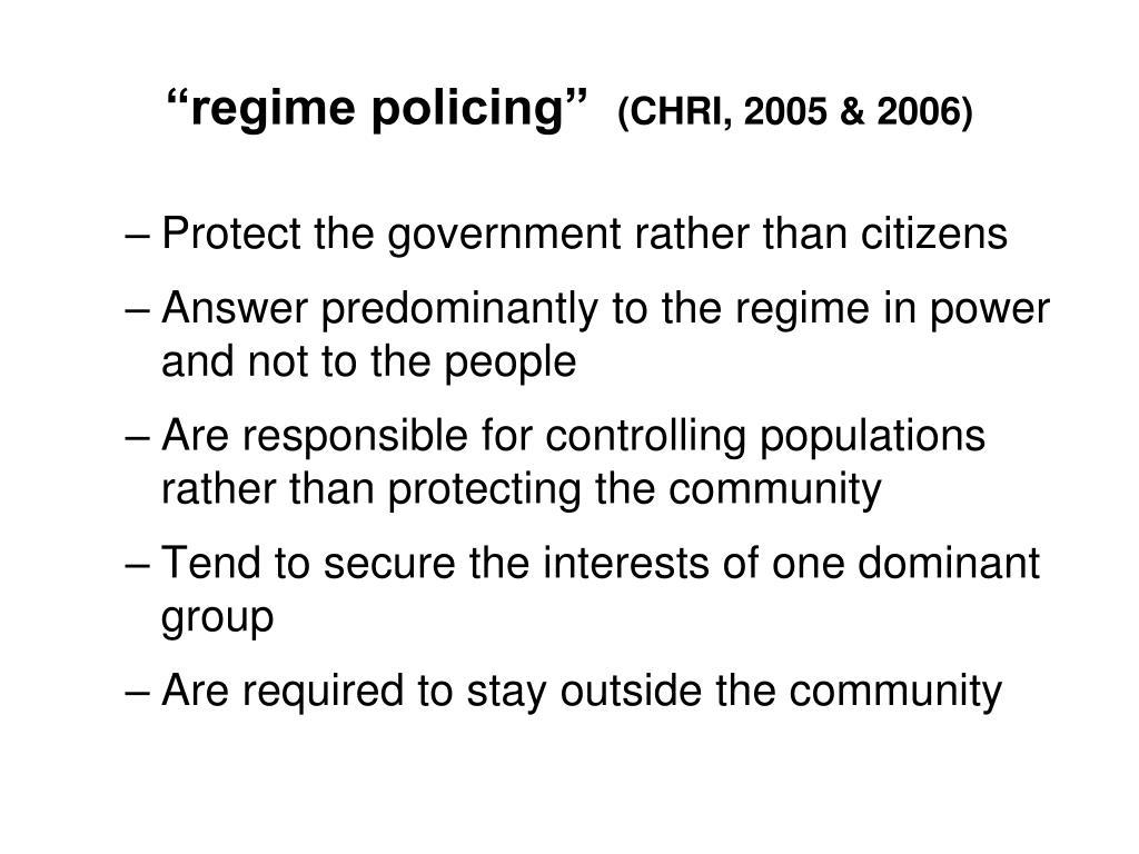 """""""regime policing"""""""